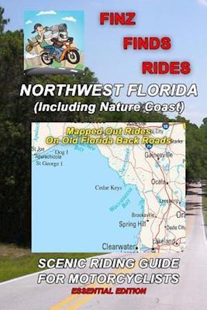 Bog, paperback Finz Finds Scenic Rides in Northwest Florida af Steve Finz Finzelber