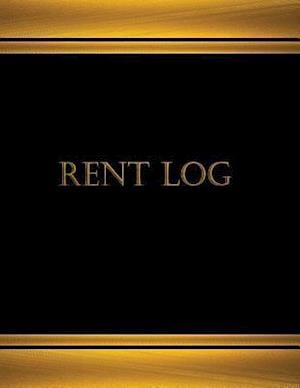 Bog, paperback Rent Log (Log Book, Journal - 125 Pgs, 8.5 X 11 Inches) af Centurion Logbooks