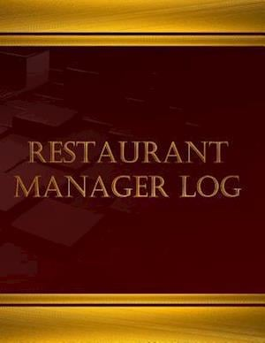 Bog, paperback Restaurant Manager Log (Log Book, Journal - 125 Pgs, 8.5 X 11 Inches) af Centurion Logbooks
