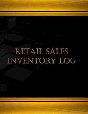Bog, paperback Retail Sales Inventory Log (Log Book, Journal - 125 Pgs, 8.5 X 11 Inches) af Centurion Logbooks
