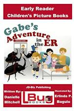 Gabe's Adventure in the Er - Early Reader - Children's Picture Books