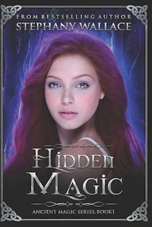Bog, paperback Hidden Magic af Stephany Wallace