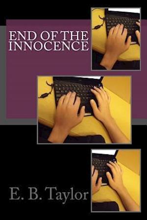 Bog, paperback End of the Innocence af E. B. Taylor