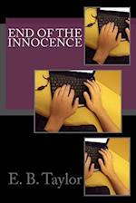 End of the Innocence af E. B. Taylor