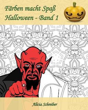 Bog, paperback Farben Macht Spass - Halloween - Band 1 af Alicia Schreiber