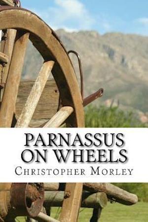 Bog, paperback Parnassus on Wheels af Christopher Morley
