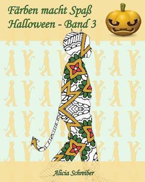 Bog, paperback Farben Macht Spass - Halloween - Band 3 af Alicia Schreiber