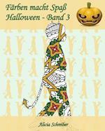 Farben Macht Spass - Halloween - Band 3