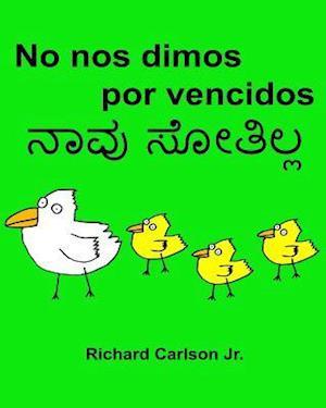 Bog, paperback No Nos Dimos Por Vencidos af Richard Carlson Jr