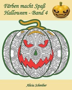 Bog, paperback Farben Macht Spass - Halloween - Band 4 af Alicia Schreiber