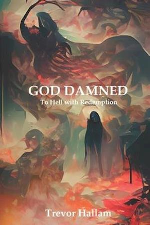 Bog, paperback God Damned af Trevor Hallam