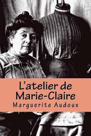 Bog, paperback L'Atelier de Marie-Claire af Mme Marguerite Audoux