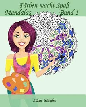 Bog, paperback Farben Macht Spass - Mandalas - Band 1 af Alicia Schreiber