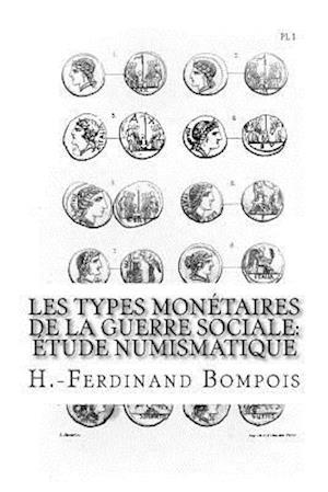 Bog, paperback Les Types Monetaires de La Guerre Sociale af H. -Ferdinand Bompois
