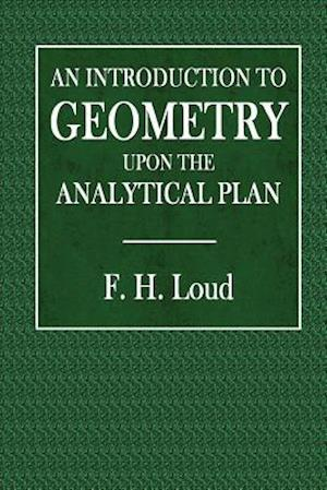 An Introduction to Geometry Upon the Analytical Plan