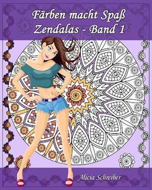 Farben Macht Spass - Zendalas - Band 1