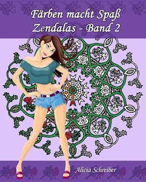 Bog, paperback Farben Macht Spass - Zendalas - Band 2 af Alicia Schreiber