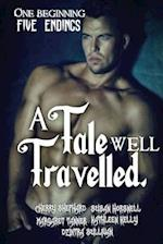 A Tale Well Travelled af Cherry Shephard, Susan Horsnell, Dzintra Sullivan