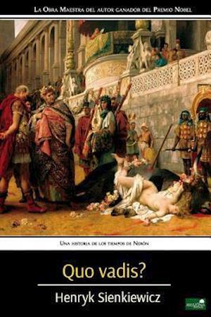 Bog, paperback Quo Vadis? af Henryk Sienkiewicz
