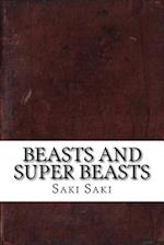 Beasts and Super Beasts af Saki Saki