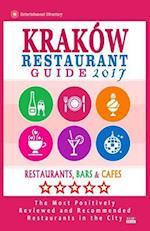 Krakow Restaurant Guide 2017 af William P. Schulz