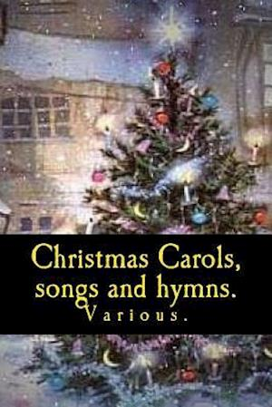 Bog, paperback Christmas Carols, Songs and Hymns. af Various