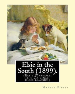 Bog, paperback Elsie in the South (1899). by af Martha Finley