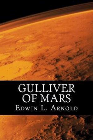 Bog, paperback Gulliver of Mars af Edwin L. Arnold