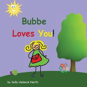Bog, paperback Bubbe Loves You! af Sally Helmick North