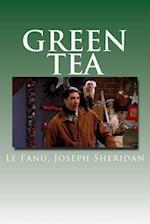 Green Tea af Le Fanu Joseph Sheridan