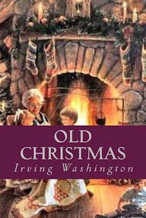 Bog, paperback Old Christmas af Irving Washington