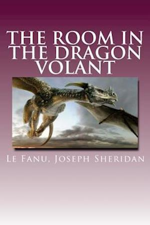 Bog, paperback The Room in the Dragon Volant af Le Fanu Joseph Sheridan