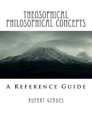 Bog, paperback Theosophical Philosophical Concepts af Rupert Gerdes