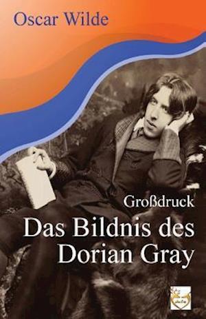 Bog, paperback Das Bildnis Des Dorian Gray (Grossdruck) af Oscar Wilde