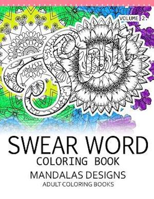 Bog, paperback Swear Word Coloring Book Vol.2