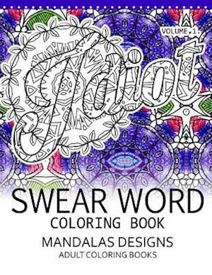 Bog, paperback Swear Word Coloring Book Vol.1