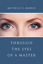 Through the Eyes of a Master