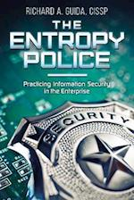 The Entropy Police