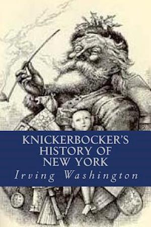 Bog, paperback Knickerbocker's History of New York af Irving Washington