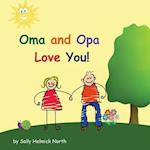 Oma and Opa Love You!