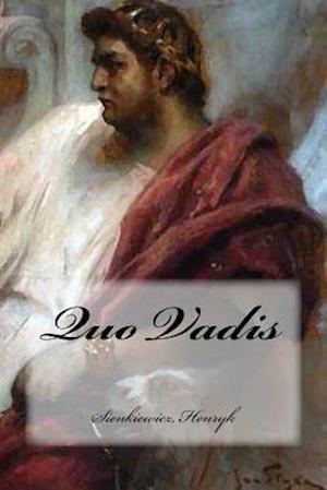 Bog, paperback Quo Vadis af Sienkiewicz Henryk