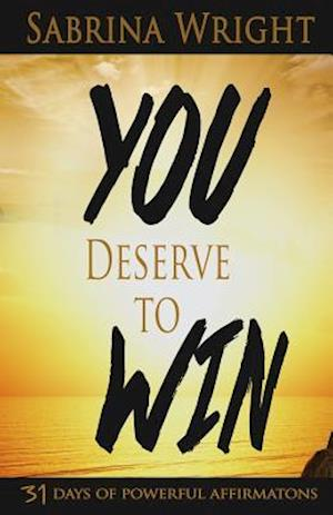 Bog, paperback You Deserve to Win af Sabrina Wright