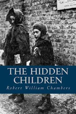 Bog, paperback The Hidden Children af Robert William Chambers