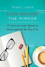 Look Beyond the Mirror