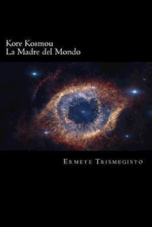 Bog, paperback La Madre del Mondo af Ermete Trismegisto