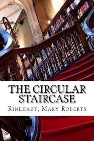 Bog, paperback The Circular Staircase af Rinehart Mary Roberts