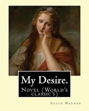 Bog, paperback My Desire. by af Susan Warner