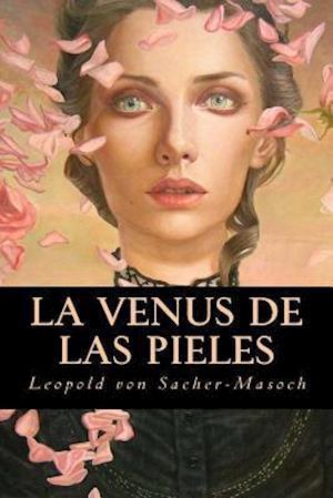 Bog, paperback La Venus de Las Pieles af Leopold Von Sacher-Masoch