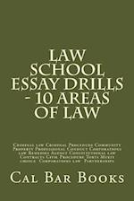 Law School Essay Drills - 10 Areas of Law af Cal Bar Books