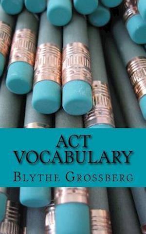 Bog, paperback ACT Vocabulary af Blythe N. Grossberg Psy D.